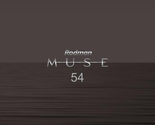 RODMAN MUSE 54 EQUIPMENT