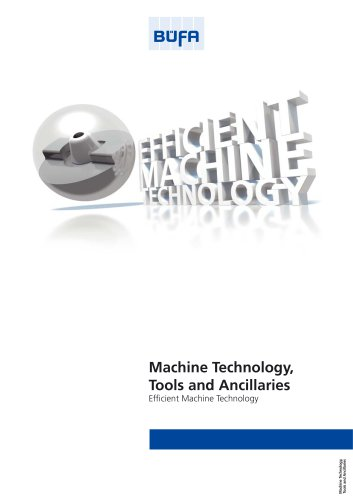Machine Technology,  Tools and Ancillaries