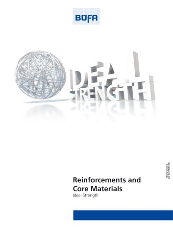 Reinforcements and Core Materials