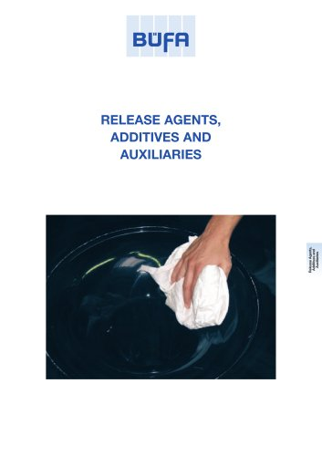 release agents, additives and auxiliaries