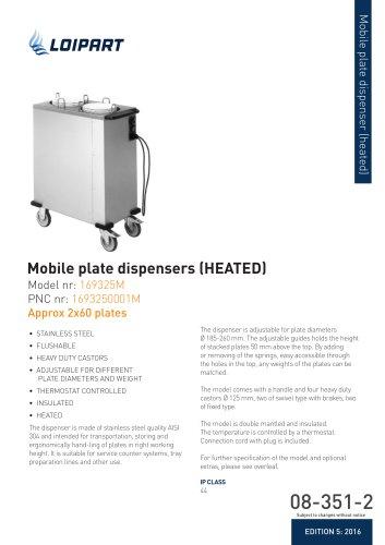 Plate Dispenser. Mobile, heated