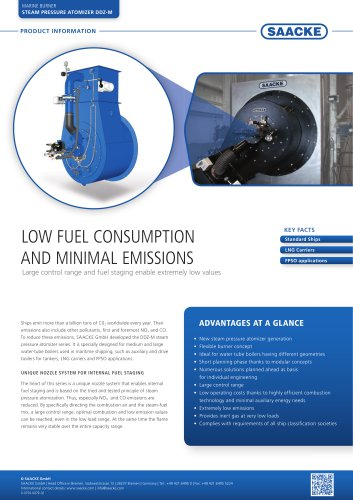 Low fuel consumption and minimal emissions